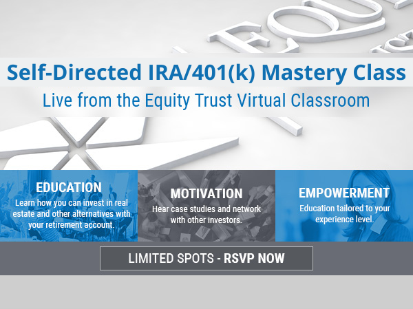 Self-Directed IRA/401(k) Mastery Class